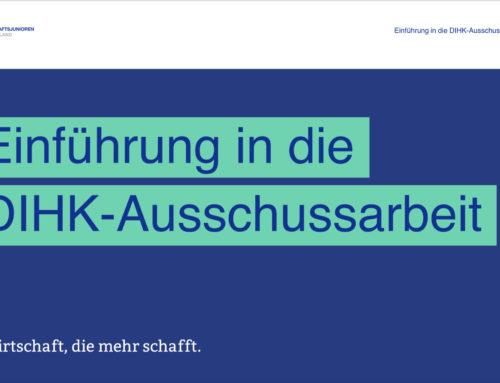 Erfahrungsbericht Ausschussarbeit beim DIHK durch Thomas Müller